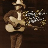 RVS III Lyrics Ricky Van Shelton