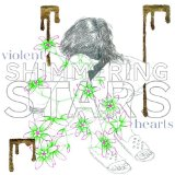 Violent Hearts Lyrics Shimmering Stars