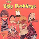 Ugly Ducklings Lyrics The Ugly Ducklings