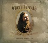 Hogtied Revisited Lyrics White Buffalo
