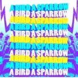 A Bird A Sparrow (EP) Lyrics A Bird A Sparrow