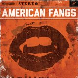 American Fangs Lyrics American Fangs