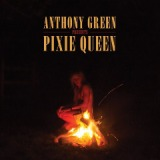 Pixie Queen Lyrics Anthony Green