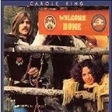 Welcome Home Lyrics Carole King