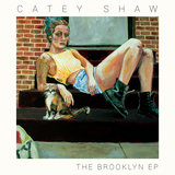 The Brooklyn (EP) Lyrics Catey Shaw