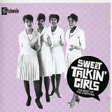 Sweet Talkin' Girls: The Best Of The Chiffons Lyrics Chiffons