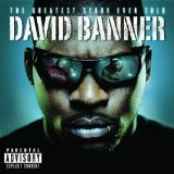 The Greatest Story Ever Told Lyrics David Banner