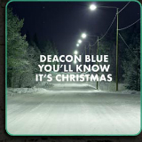 You'll Know It's Christmas (EP) Lyrics Deacon Blue