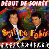 Nuit De Folie Lyrics Debut De Soiree