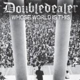 Whose World Is This - EP Lyrics Double Dealer