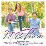 I'll Be There - Single Lyrics Jed Madela