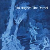 The Darnel Lyrics Jim Hughes