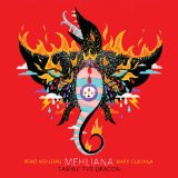 Mehliana: Taming the Dragon  Lyrics Mark Guiliana