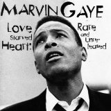 Love Starved Heart: Rare And Unreleased Lyrics Marvin Gaye