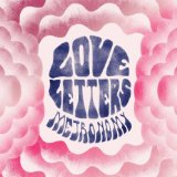 Everything Goes My Way (Single) Lyrics Metronomy