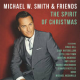 The Spirit of Christmas Lyrics Michael W. Smith