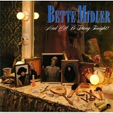 Mud Will Be Flung Tonight! Lyrics Midler Bette