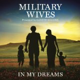 In My Dreams Lyrics Military Wives