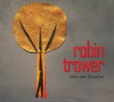 Roots and Branches Lyrics Robin Trower