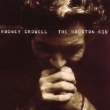 The Houston Kid Lyrics Rodney Crowell