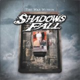 The War Within Lyrics Shadows Fall