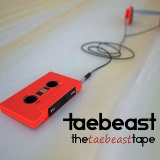 TDE Presents​:​:​TheTaeBeastTape Lyrics Tae Beast