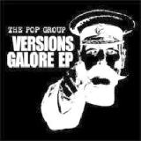 Versions Galore EP Lyrics The Pop Group