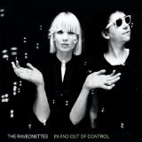 In & Out Of Control Lyrics The Raveonettes