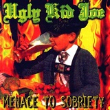 Menace To Sobriety Lyrics Ugly Kid Joe