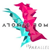 In Parallel (EP) Lyrics Atomic Tom