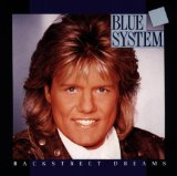 Backstreet Dreams Lyrics Blue System