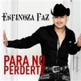 Para No Perderte (Single) Lyrics Espinoza Paz