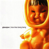 Kiss Kiss Bang Bang (EP) Lyrics Glassjaw