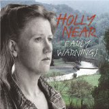 Early Warnings Lyrics Holly Near