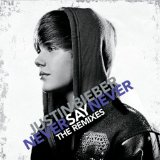 Never Say Never (Single) Lyrics Justin Bieber