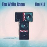 White Room Lyrics KLF