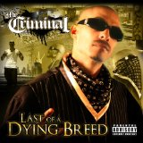 Last Of A Dying Breed Lyrics Mr. Criminal