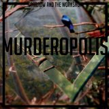 Murderopolis Lyrics Sparrow And The Workshop