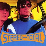 Oh Ah! Lyrics Stereo Total