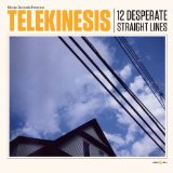 12 Desperate Straight Lines Lyrics Telekinesis