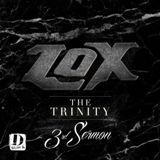 The Trinity: 3rd Sermon Lyrics The Lox