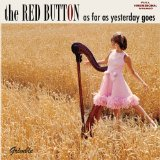 As Far As Yesterday Goes Lyrics The Red Button