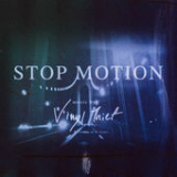 Stop Motion (EP) Lyrics Vinyl Thief