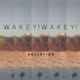 Salvation Lyrics Wakey!Wakey!