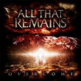 Overcome Lyrics All That Remains