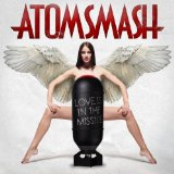 Love Is In The Missile Lyrics Atom Smash