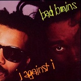I Against I Lyrics Bad Brains