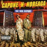 The War Report 2 Lyrics Capone-N-Noreaga
