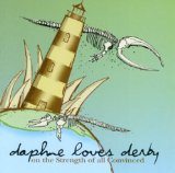 On the Strength of All Convinced Lyrics Daphne Loves Derby