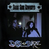 Disclosure Lyrics Dark Side Cowboys